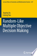 Random Like Multiple Objective Decision Making