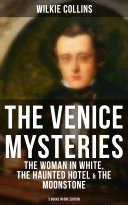 download ebook the venice mysteries: the woman in white, the haunted hotel & the moonstone (3 books in one edition) pdf epub