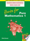 Revise for Pure Mathematics 1