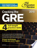 Cracking the GRE with 4 Practice Tests  2015 Edition