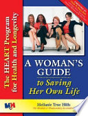 A Woman s Guide to Saving Her Own Life