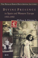 Divine Presence in Spain and Western Europe 1500 1960