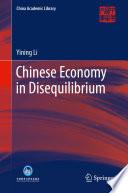 Chinese Economy in Disequilibrium