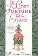 The Lost Fortune Of The Tsars book