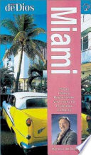 Guía Completa de Miami
