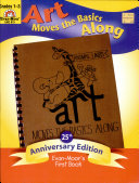 Art Moves the Basic Along  Grade 1 3