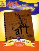 Art Moves the Basic Along  Grade 1 3