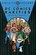 The Dc Comics Rarities Archives book