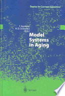 Model Systems In Aging book