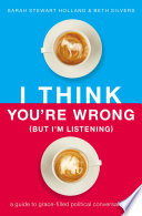 I Think You Re Wrong But I M Listening