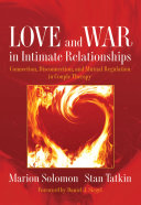 Love and War in Intimate Relationships  Connection  Disconnection  and Mutual Regulation in Couple Therapy
