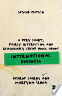 A Very Short Fairly Interesting And Reasonably Cheap Book About International Business
