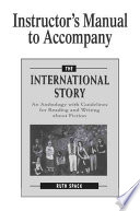 Instructor s Manual to Accompany The International Story