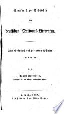 Grundri   zur Geschichte der Deutschen Nationalliteratur  etc