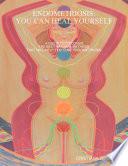 ENDOMETRIOSIS: YOU CAN HEAL YOURSELF