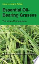 Essential Oil Bearing Grasses