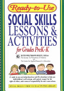 Ready-to-Use Social Skills Lessons and Activities For Grades PreK - K