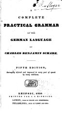 A complete practical grammar of the German language