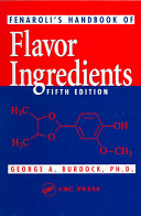 Fenaroli s Handbook of Flavor Ingredients  Fifth Edition