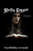 Book Merlin Ragnarr, Volume 1