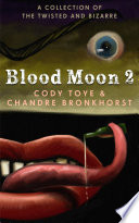 Blood Moon 2 Game Designer To A Deadly