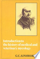 Introduction to the History of Medical and Veterinary Mycology