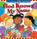 God Knows My Name