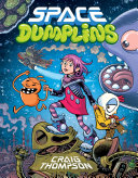 Space Dumplins Young Readers About A Plucky Heroine On