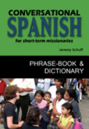 Conversational Spanish for Short Term Missionaries