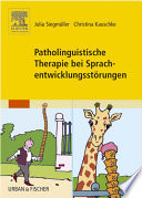 Patholinguistische Therapie bei Sprachentwicklungsstörungen