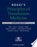 Rossi S Principles Of Transfusion Medicine