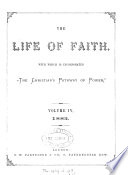 The Life of faith  with which is incorporated  The Christian s pathway of power