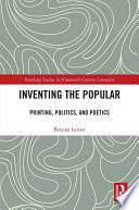 Inventing the Popular
