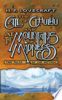 Call of Cthulhu and At the Mountains of Madness