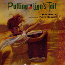 Pulling the Lion s Tail