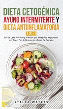 Dieta Cetog Nica Ayuno Intermitente Y Dieta Antiinflamatoria