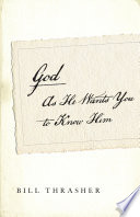 God as He Wants You to Know Him SAMPLER