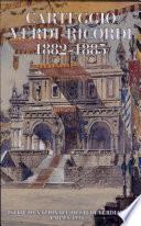 Carteggio Verdi-Ricordi, 1882-1885