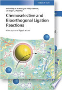 Chemoselective and Bioorthogonal Ligation Reactions
