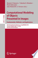 Computational Modeling Of Objects Presented In Images Fundamentals Methods And Applications