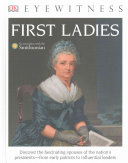 DK Eyewitness Books  First Ladies  Library Edition