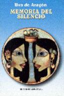 Memoria del silencio Menchu Y Lauri Residentes Una En La