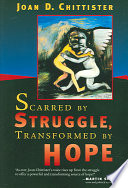 Scarred By Struggle, Transformed By Hope : and on the story of her own battle...