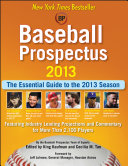 Baseball Prospectus 2013 In The Business The Essential Guide