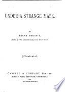 Under a Strange Mask