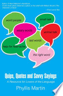 Quips  Quotes and Savvy Sayings