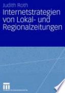 Internetstrategien Von Lokal- Und Regionalzeitungen