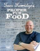 Tom Kerridge s Proper Pub Food