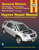 GMC Acadia  Buick Enclave  Saturn Outlook  Chevrolet Traverse