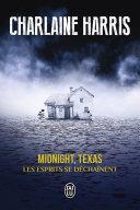 Midnight  Texas  Tome 2    Les esprits se d  cha  nent